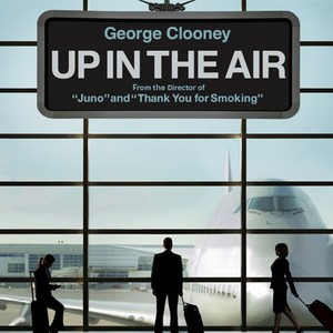 Up In The Air 2009 Rotten Tomatoes