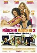 M�dchen, M�dchen 2 - Loft oder Liebe (Girls on Top 2)