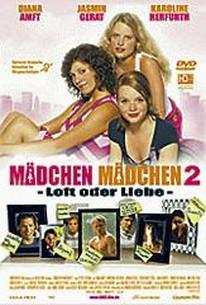 Mädchen, Mädchen 2 - Loft oder Liebe (Girls on Top 2)