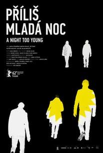 Prílis mladá noc (A Night Too Young)