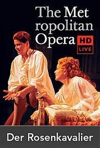 The Metropolitan Opera: Der Rosenkavalier Encore