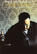 Fred Hammond and Radical For Christ - Purpose By Design