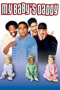 My Baby S Daddy 2004 Rotten Tomatoes