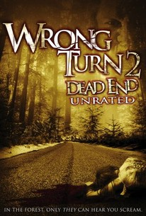 Wrong Turn 2 Dead End 2007 Rotten Tomatoes