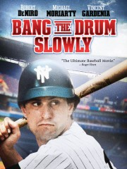 Bang The Drum Slowly (1973)