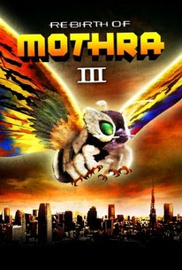 Mosura 3: Kingu Gidora raishu (Rebirth of Mothra III)