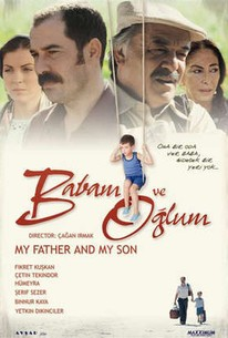 Babam Ve Oglum (My Father and My Son)