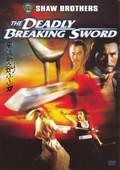 Deadly Breaking Sword