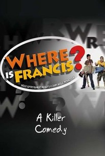 Where Is Francis?