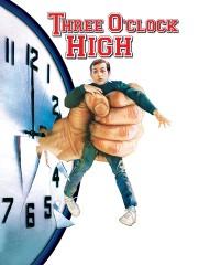Three O'Clock High