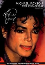 Michael Jackson: Fan's Camera Footage, By Fans for Fans