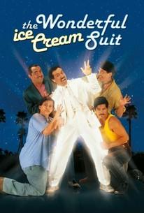 The Wonderful Ice Cream Suit