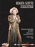 Renata Scotto: Prima Donna in Concert and Recital