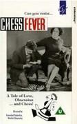 Chess Fever (Shakhmatnaya goryachka)
