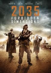 2035: Forbidden Dimensions