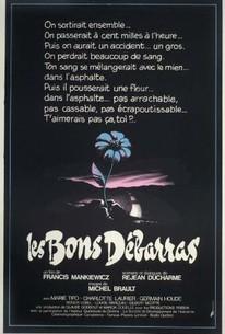 Les Bons débarras (Good Riddance)