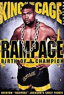 King of the Cage - Rampage: Birth of a Champion