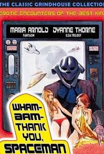 Wham Bam Thank You, Spaceman