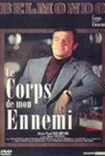Le Corps de mon ennemi (Body of My Enemy)