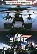 American Heroes - Air Strike