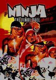 Ren zhe da (Ninja: The Final Duel)