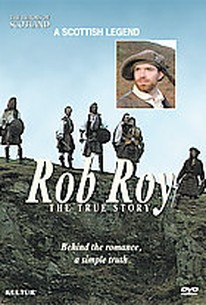Rob Roy: The True Story