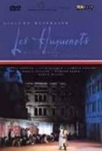 Meyerbeer: Les Huguenots