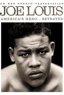Joe Louis: America's Hero...Betrayed