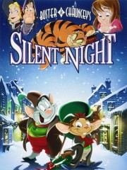Buster & Chauncey's Silent Night