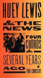 Huey Lewis - Four Chords and Several Years Ago: The Concert