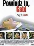 Say It, Gabi