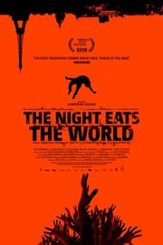 The Night Eats the World (La nuit a dévoré le monde)