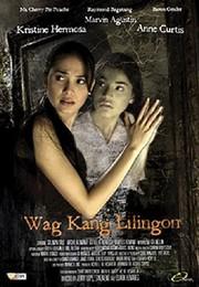 Huwag Kang Lilingon