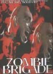 Zombie Brigade (Night Crawl)