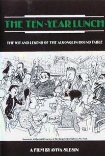 Ten-Year Lunch: The Wit and Legend of the Algonquin Round Table