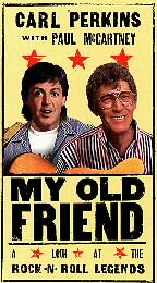Carl Perkins and Paul McCartney: My Old Friend