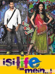 Isi Life Mein (Is This Life)
